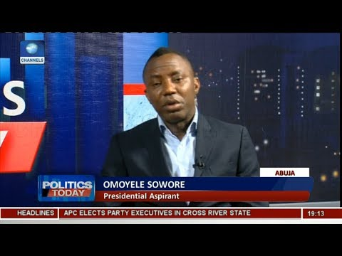 2019 Election: Sowore Wants To Debate Buhari, Other Aspirants Pt.2 | Politics Today |