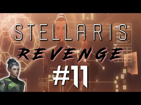 """Stellaris Let's Play - REVENGE - (1.74 / Bradbury) #11 """"Malefaction at home and abroad"""""""