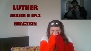 LUTHER | Series 5 - Ep.2 | REACTION