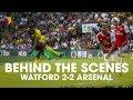 BEHIND THE SCENES | WATFORD 2-2 ARSENAL