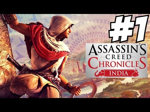 Assassin's Creed Chronicles India Walkthrough Part 1 Gameplay Lets Play Review 1080p HD