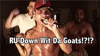 RU Down Wit Da Goats - The Goats (2013 Remix & Lost Footage)