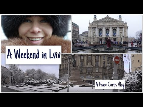 A Weekend in Lviv | Peace Corps Ukraine Vlog