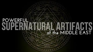 The Seal of Solomon, Ancient Artifacts and Dark Magic