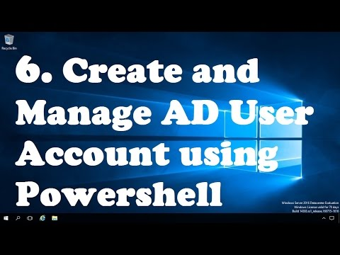 6. Create And Manage AD User Account Using Powershell