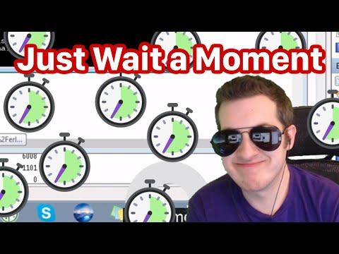 Just Wait a Moment Remix (Kitboga)