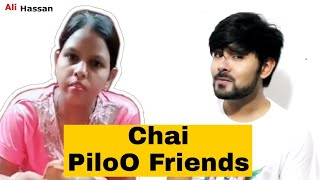 HELLO FRIENDS CHAI PILO | Musically Has Gone Too Far | | Meme Of The Year | | Poetry | Ali Hassan |