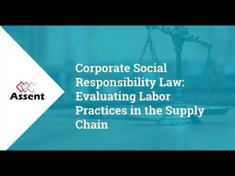 [Webinar] Corporate Social Responsibility Law: Evaluating Labor Practices in the Supply Chain