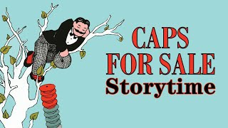 Caps for Sale | Read Aloud Storytime
