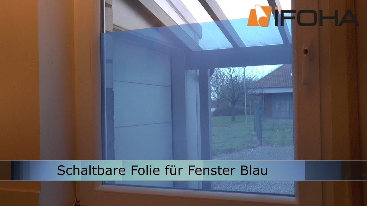 schaltbare folie in blau der elektrische fenster sichtschutz youtube. Black Bedroom Furniture Sets. Home Design Ideas