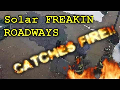 Worlds first 'Solar Roadway' CATCHES FIRE!