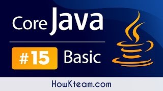[Khóa học lập trình Java đến OOP] - Bài 15:Switch trong Java   HowKteam