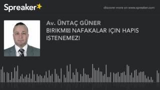 BIRIKMIS NAFAKALAR ICIN HAPIS ISTENEMEZ! (made with Spreaker)