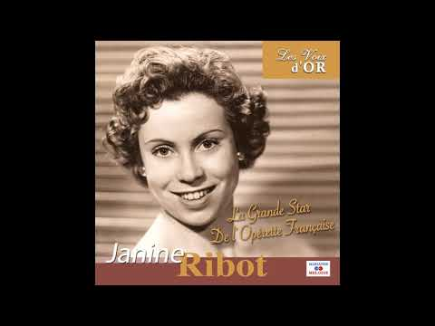 "Janine Ribot - Tout Bleu, Tout Bleu (De L'opérette ""L'auberge Du Cheval Blanc"")"