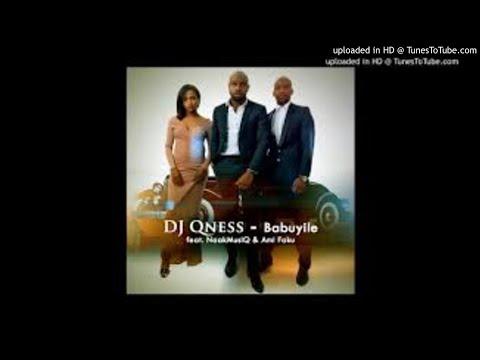 dj-qness-ft.-naakmusiq-&-ami-faku---babuyile