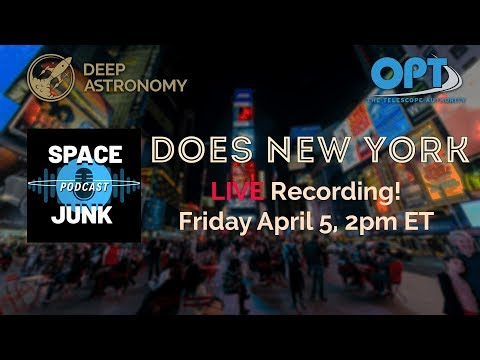 Space Junk Podcast Does New York