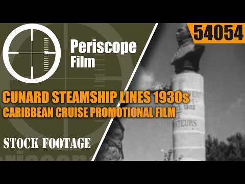 CUNARD STEAMSHIP LINES 1930s CARIBBEAN CRUISE PROMOTIONAL FILM 54054