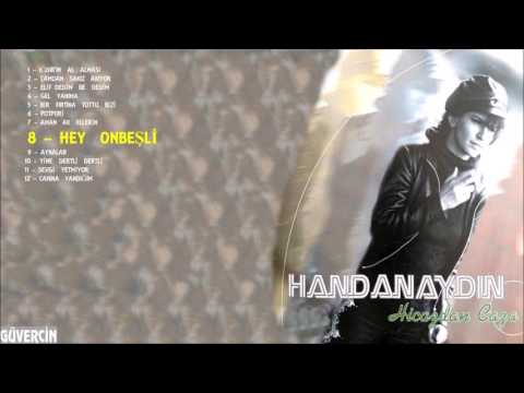 Handan Aydın - Hey Onbeşli      [©...
