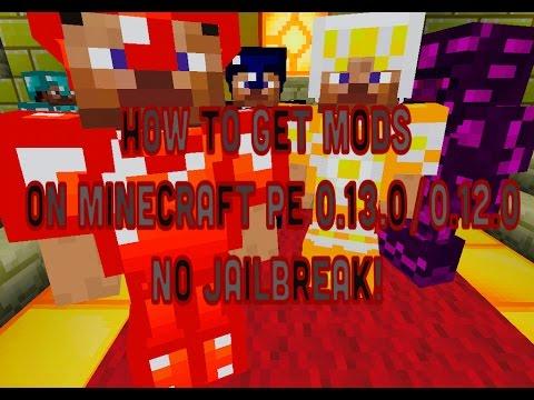 how to get mods on minecraft pe no jailbreak