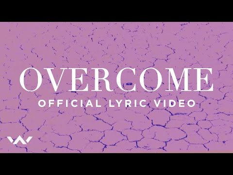 Overcome (Official Lyric Video) - Elevation Worship