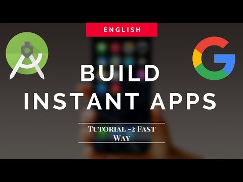 Building Android Instant App Tutorial FAST WAY - 2