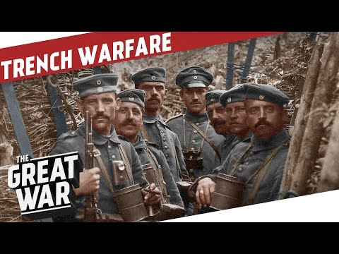 Trench Warfare in World War 1 I THE GREAT WAR Special