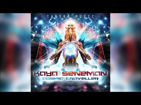 Kaya Seneman - Cosmic Traveller | Full Ep