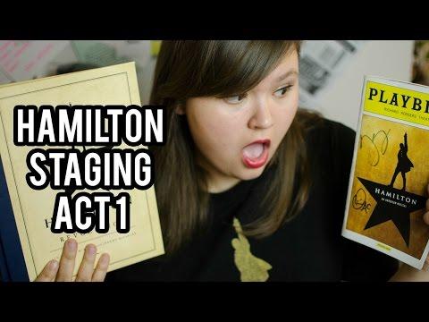 Hamilton Staging: Act 1