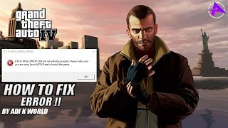 HOW TO FIX GTA IV FATAL ERROR !! DFA DID NOT INITIALIZE PROPERLY IN WINDOWS 10 BY ADI K WORLD