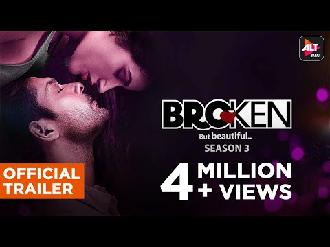 Broken But Beautiful 3 | Official Trailer | Sidharth Shukla, Sonia Rathee | ALTBalaji
