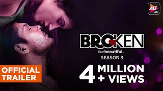 Broken But Beautiful 3 | Official Trailer | Sidharth Shukla, Sonia Rathee | ALTBalaji