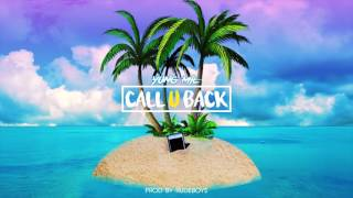 Yung Mil - Call U Back (Prod by Rudeboy$) (OFFICIAL AUDIO)