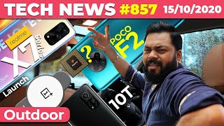 realme X7 Series India Launch, POCO F2 On Dimensity?, OnePlus Watch Coming, Mi 10T 5G Series-#TTN857