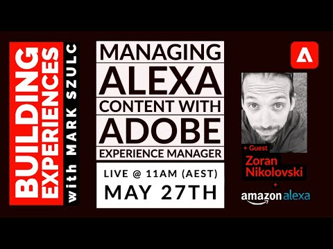 Episode 14 - Managing Alexa Content with Experience Manager