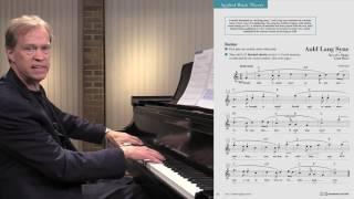Unit 7: Music Theory (Auld Lang Syne)