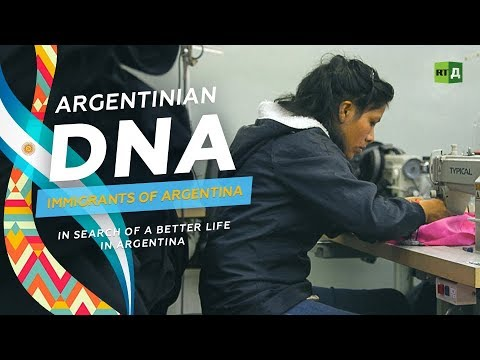 Argentinian DNA: Immigrants Of Argentina. In Search Of A Better Life In Argentina