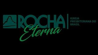 Culto IPB Rocha Eterna Tatuí 19/04/2020