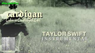 Baixar Taylor Swift - cardigan ( Cabin In Candlelight Edit ) PURE INSTRUMENTAL