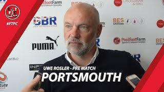 Uwe Rosler on Portsmouth fixture | Pre Match