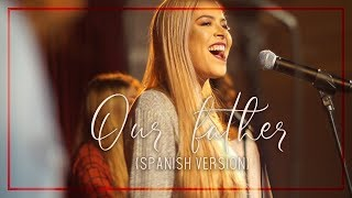 Download Our Father by Bethel- (Cover HER - latin gospel version) Mp3 and Videos