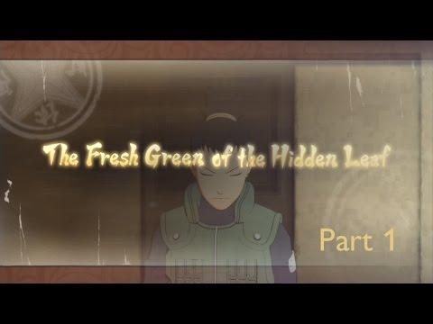 Naruto Shippuden Ultimate Ninja Storm 4 The Fresh Green of the Hidden Leaf Part 1