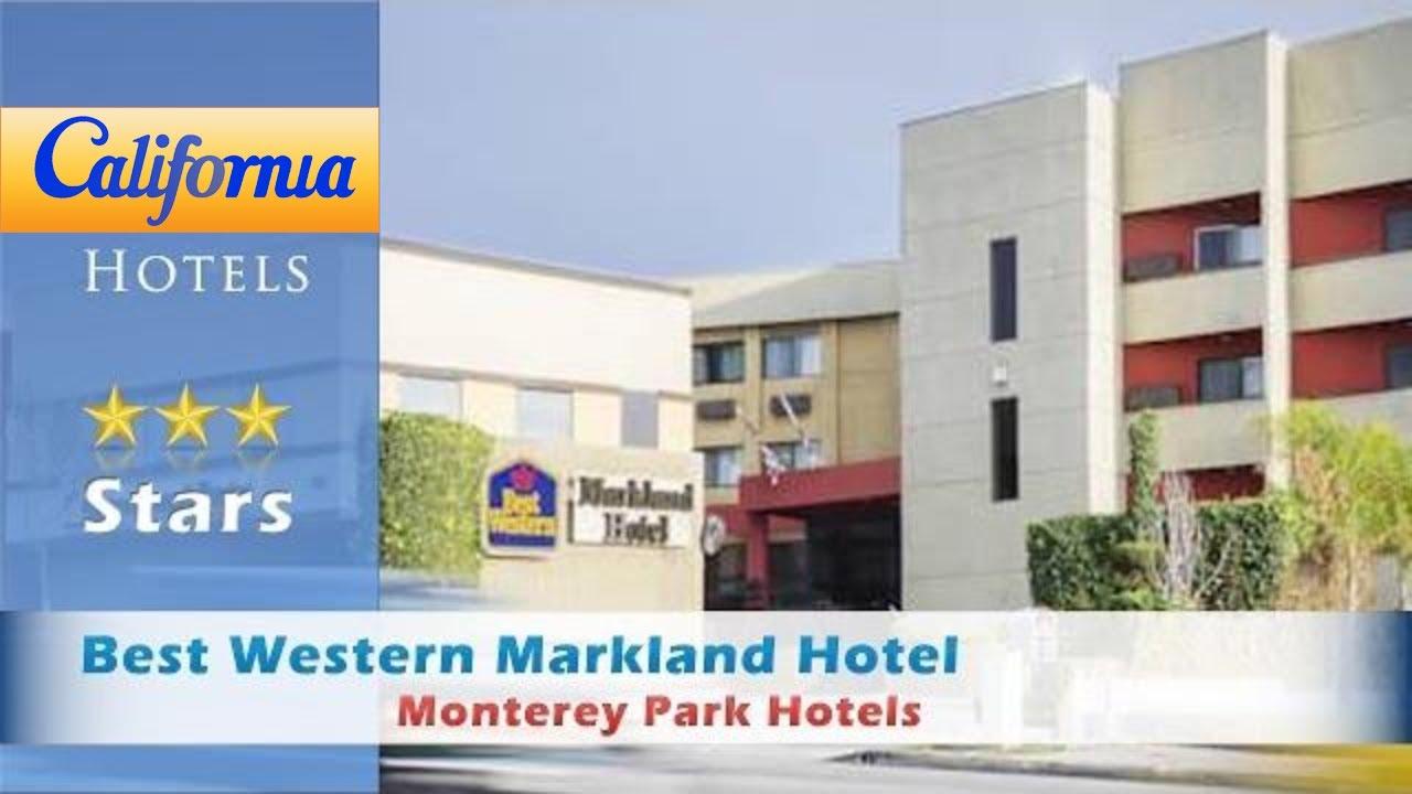 Best Western Markland Hotel Monterey Park