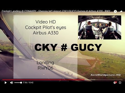 Cockpit Landing @ CONAKRY - Gbessia Int'l Airport (CKY/GUCY) Guinea # Airbus A330 - RWY06
