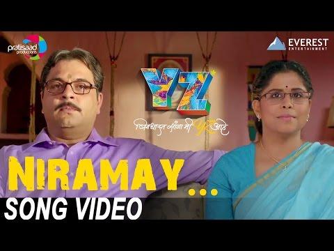 Niramay Song - YZ | New Marathi Songs 2016 | Sagar Deshmukh, Sai Tamankar | Madhura Datar