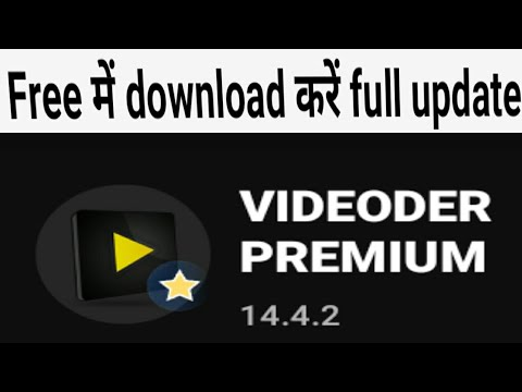 How To Download Premium Videoder Version 14.4.2 || How To Download Videoder Mode App