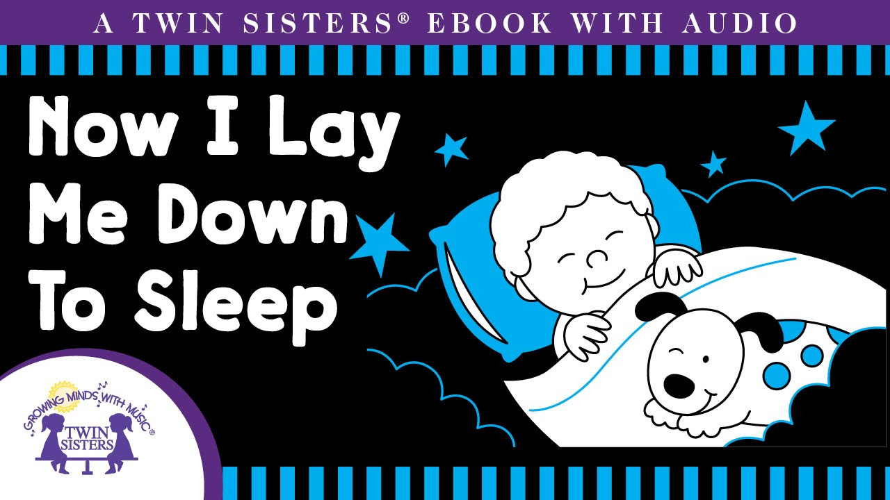 Now I Lay Me Down To Sleep A Twin Sisters Ebook With Audio Youtube
