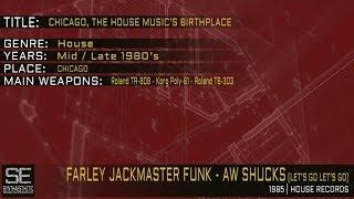 Farley JackMaster Funk - Aw Shucks (Let