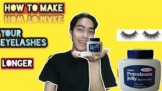 HOW TO MAKE YOUR EYELASHES LONGER (Petroleum Jelly)   Jayson Almine