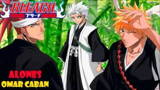 Alones (Bleach opening 6) cover latino by Omar Caban