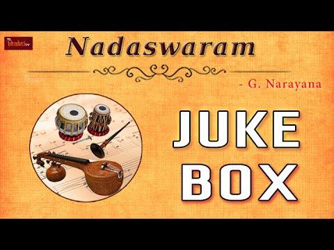 Nadaswaram - G. Narayana    Telugu Devotional Songs   Telugu Bhakthi Songs    Juke Box